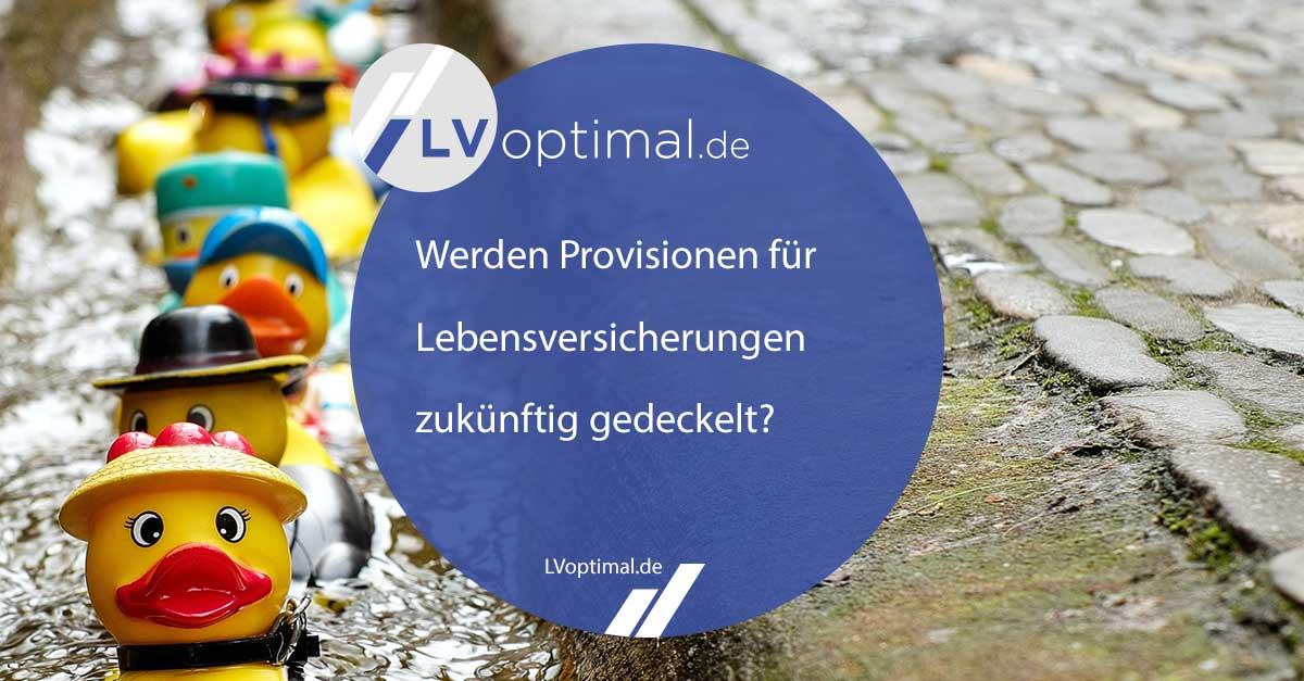 200219_Werden_Provisionen_für_Lebensversicherungen_zukünftig_gedeckelt