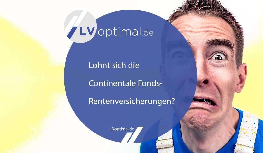 Lohnt sich die Continentale Fonds-Rentenversicherungen?