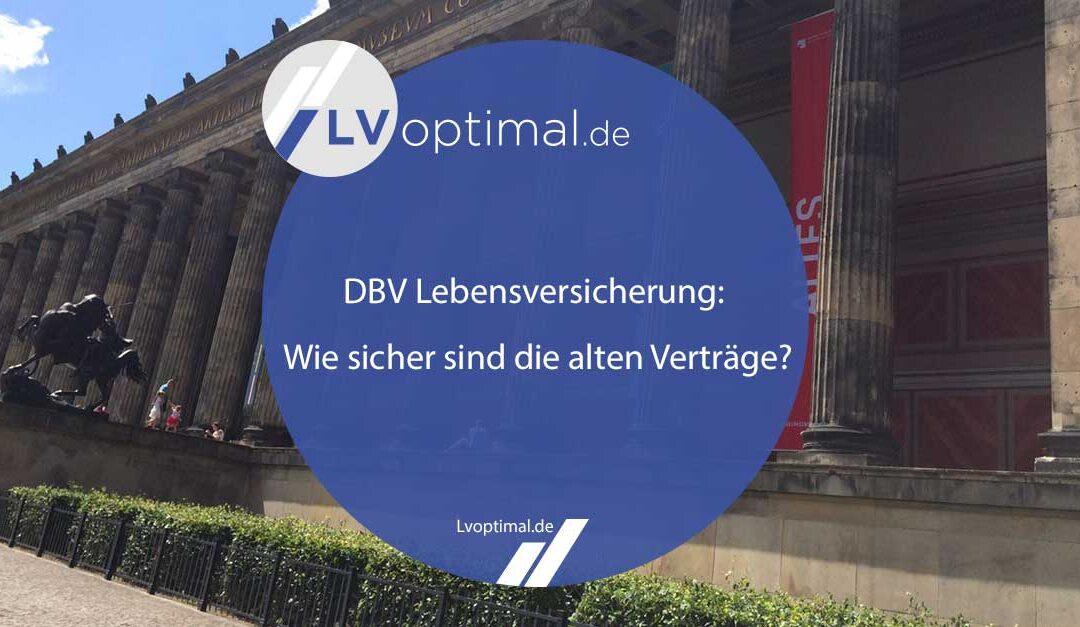 DBV Lebensversicherung: Wie sicher sind die alten Verträge?