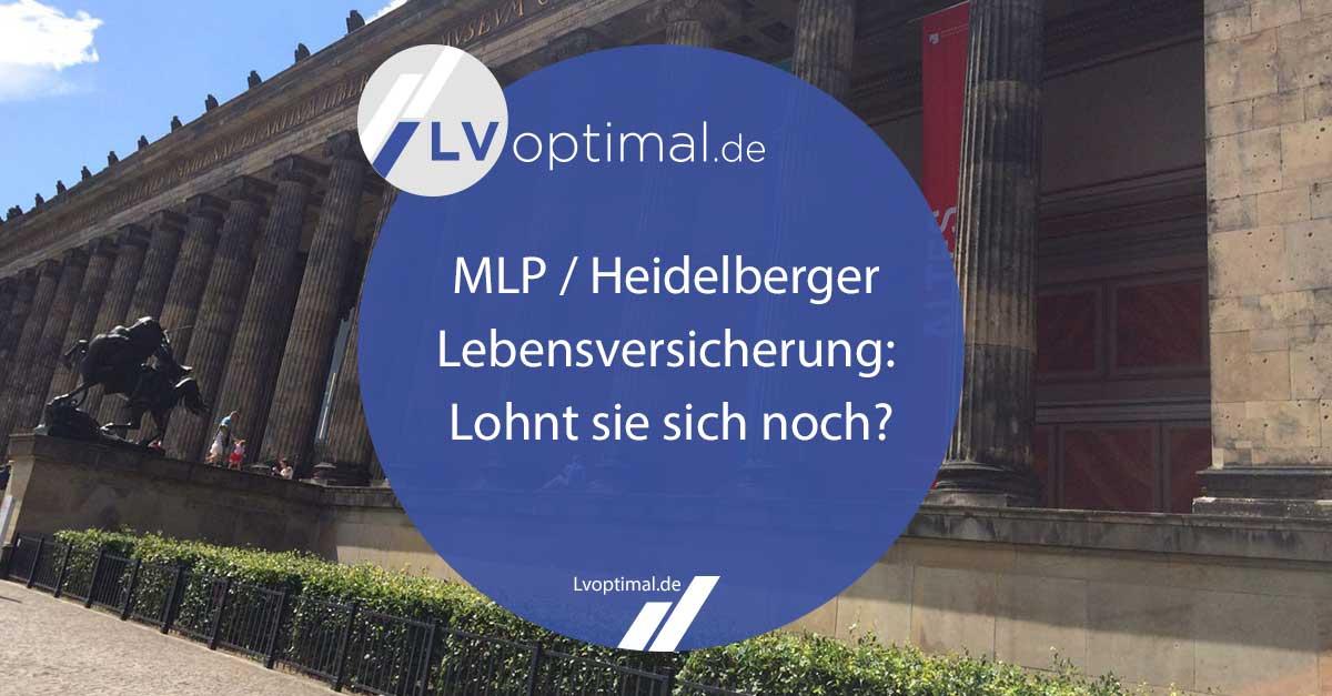 210324_MLP_Heidelberger_Lebensversicherung_Lohnt_sie_sich_noch